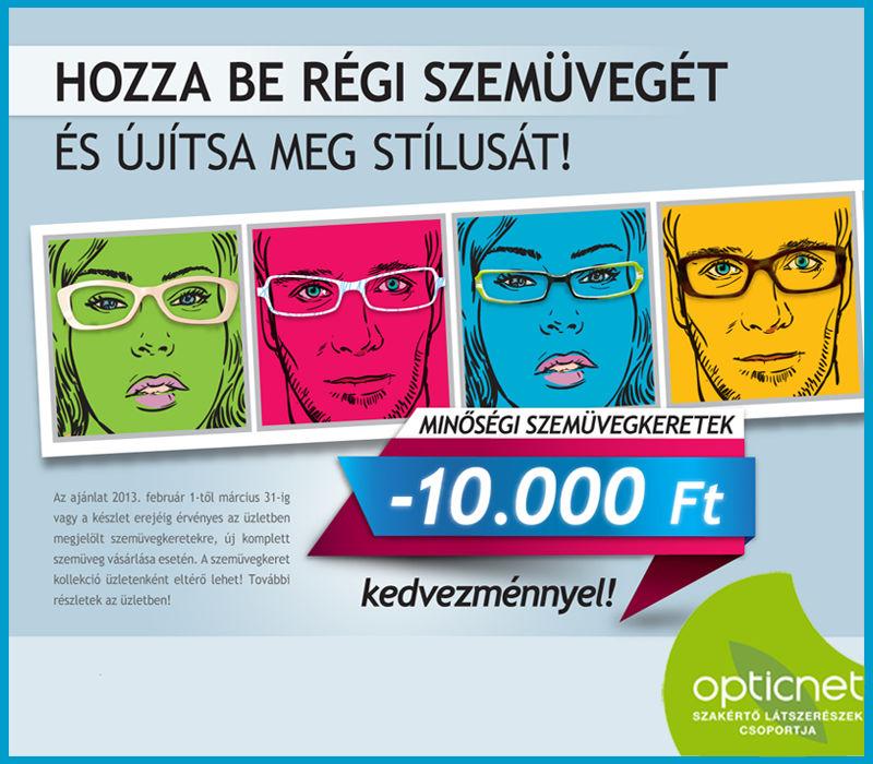 Szemüvegkeretek 10 000 Ft kedvezménnyel